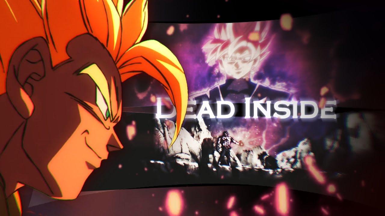 Dragon Ball Super AMV - Dead
